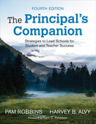 The Principals Companion, ed. 4: Strategies to Lead Schools for Student and Teacher Success