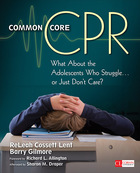 Common Core CPR: What About the Adolescents Who Struggle . . . or Just Don?t Care?