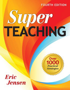 Super Teaching, ed. 4: Over 1000 Practical Strategies