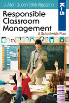 Responsible Classroom Management, Grades K?5: A Schoolwide Plan