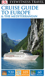 Cruise Guide to Europe & The Mediterranean cover