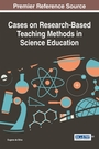 Cases on Research-Based Teaching Methods in Science Education cover