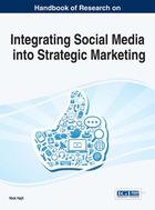Handbook of Research on Integrating Social Media into Strategic Marketing