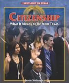 Citizenship: What It Means to Be from Texas