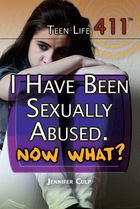 I Have Been Sexually Abused. Now What?