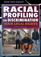 Racial Profiling and Discrimination: Your Legal Rights