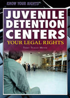 Juvenile Detention Centers: Your Legal Rights