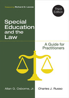 Special Education and the Law, ed. 3: A Guide for Practitioners