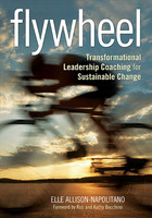 Flywheel: Transformational Leadership Coaching for Sustainable Change