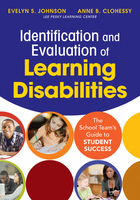 Identification and Evaluation of Learning Disabilities: The School Team?s Guide to Student Success