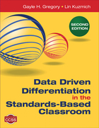Data Driven Differentiation in the Standards-Based Classroom, ed. 2