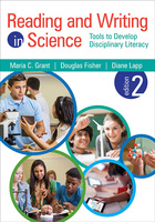 Reading and Writing in Science, ed. 2: Tools to Develop Disciplinary Literacy