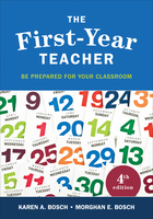 The First-Year Teacher, ed. 4: Be Prepared for Your Classroom