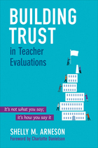 Building Trust in Teacher Evaluations: It?s not what you say; it?s how you say it