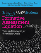 Bringing Math Students Into the Formative Assessment Equation: Tools and Strategies for the Middle Grades