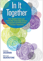 In It Together: How Student, Family, and Community Partnerships Advance Engagement and Achievement in Diverse Classrooms