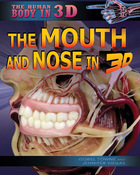 The Mouth and Nose in 3D
