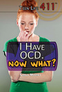 I Have OCD. Now What? cover