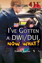 Ive Gotten a DWI/DUI. Now What?