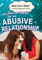 Helping a Friend in an Abusive Relationship