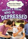 Helping a Friend Who Is Depressed cover
