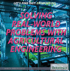 Solving Real World Problems with Agricultural Engineering