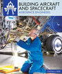 Building Aircraft and Spacecraft: Aerospace Engineers cover