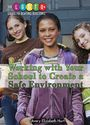Working with Your School to Create a Safe Environment cover