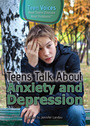 Teens Talk About Anxiety and Depression cover