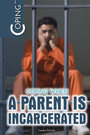 Coping When a Parent Is Incarcerated cover