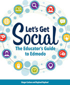 Lets Get Social: The Educator's Guide to Edmodo