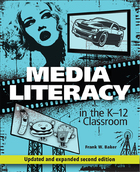 Media Literacy in the K-12 Classroom, ed. 2