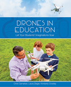 Drones in Education: Let Your Students? Imaginations Soar