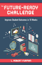 Future-Ready Challenge: Improve Student Outcomes in 18 Weeks