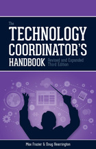 The Technology Coordinator?s Handbook, ed. 3