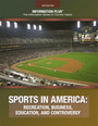 Sports in America, ed. 2016: Recreation, Business, Education, and Controversy cover