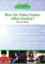 How Do Video Games Affect Society? cover
