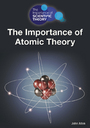 The Importance of Atomic Theory cover