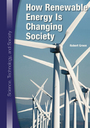 How Renewable Energy Is Changing Society cover