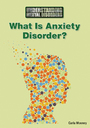 What Is Anxiety Disorder? cover
