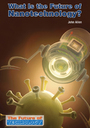 What is the Future of Nanotechnology? cover
