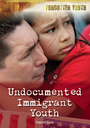 Undocumented Immigrant Youth cover