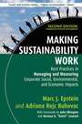 Making Sustainability Work, ed. 2: Best Practices in Managing and Measuring Corporate Social, Environmental, and Economic Impacts cover