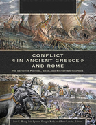 Conflict in Ancient Greece and Rome: The Definitive Political, Social, and Military Encyclopedia