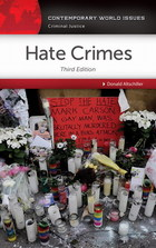 Hate Crimes, ed. 3: A Reference Handbook