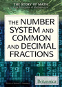 The Number System and Common and Decimal Fractions cover