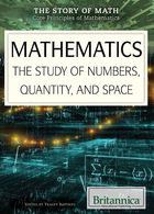 Mathematics: The Study of Numbers, Quantity, and Space image