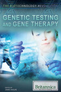 Genetic Testing and Gene Therapy cover
