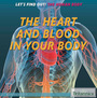 The Heart and Blood in Your Body cover