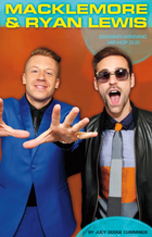Macklemore & Ryan Lewis: Grammy-Winning Hip-Hop Duo